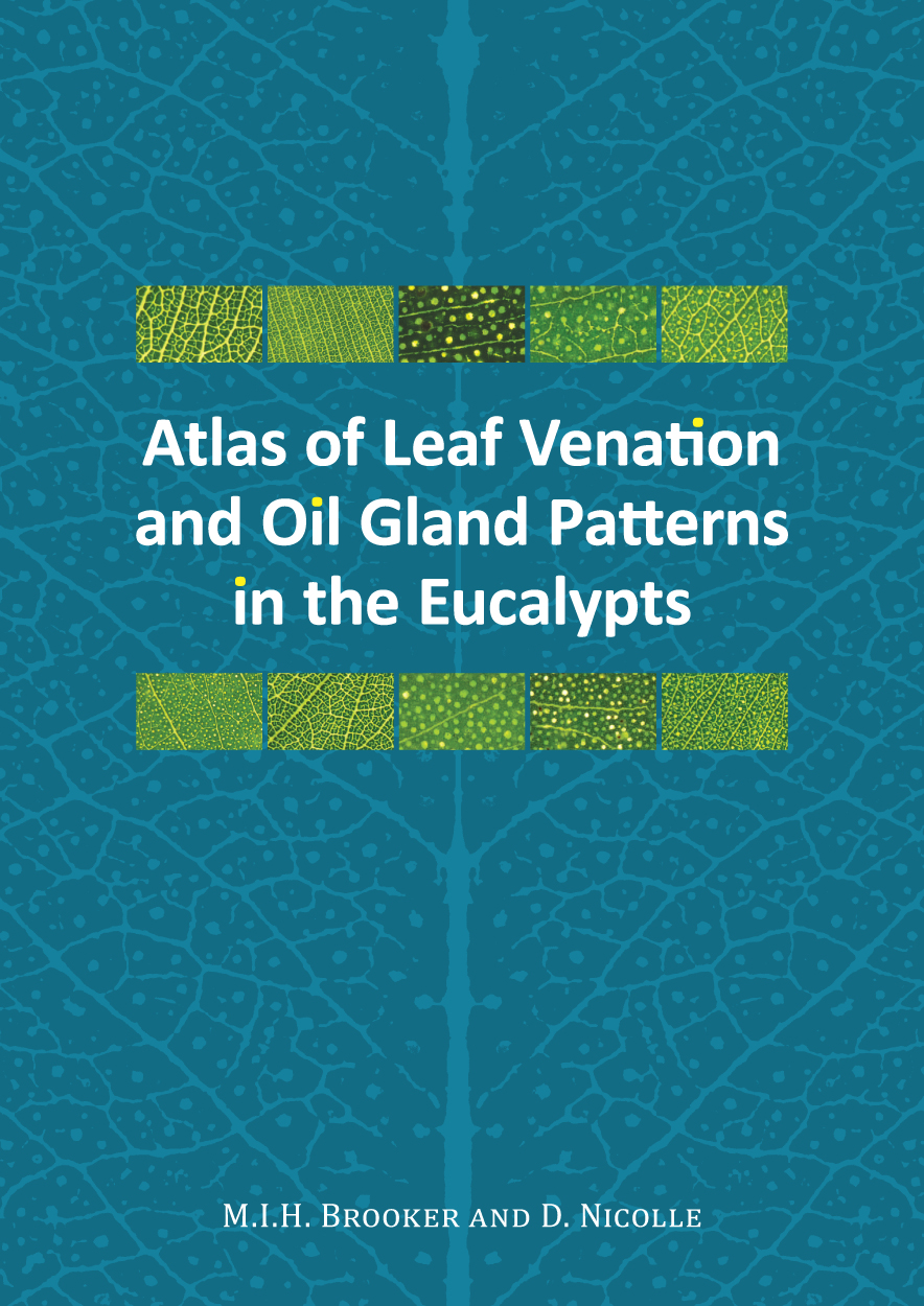 Atlas of Leaf Venation and Oil Gland Patterns in the Eucalypts Book