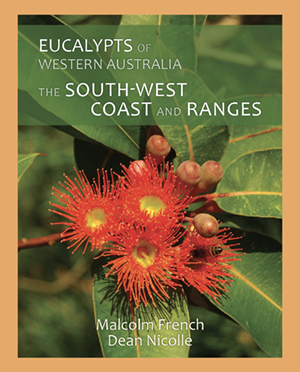 Eucalypts of Western Australia — The South-West Coast and Ranges Book