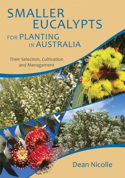 Smaller Eucalypts for Planting in Australia Book